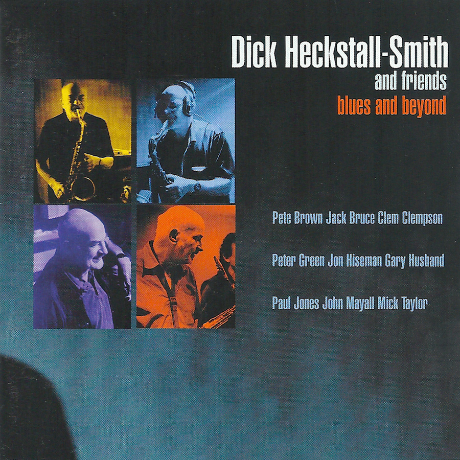 dick-heckstall-smith-friends